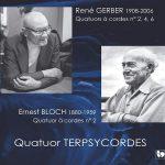スイスの作曲家ゲルバーとブロッホの弦楽四重奏曲