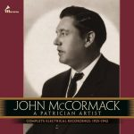 20世紀前半の偉大なテノール ジョン・マコーマック